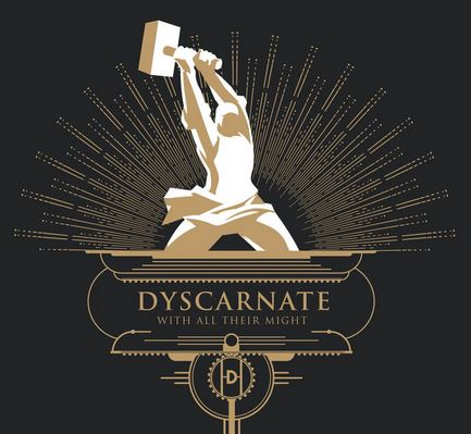 Dyscarnate_With All Their Might-2