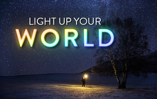 Light Up Your World