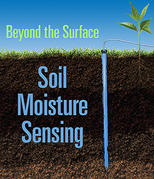 Beyond the Surface – Soil Moisture Sensing